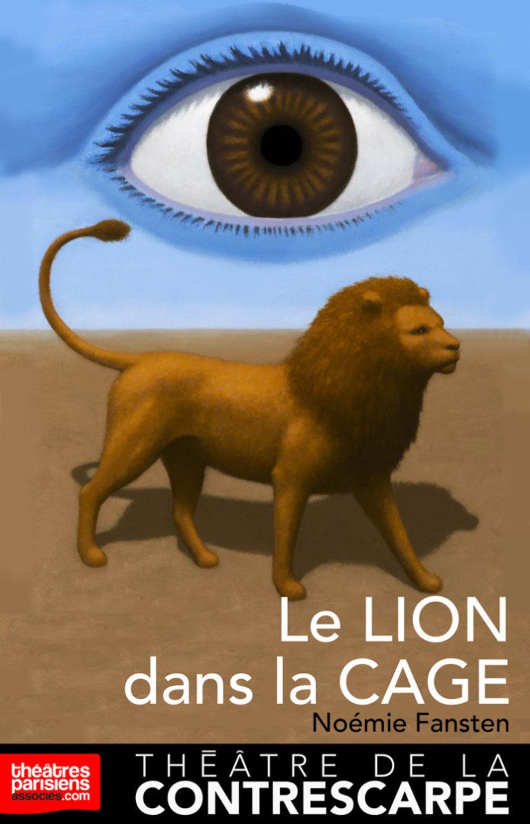 Le lion dans la cage – Théâtre de Contrescarpe