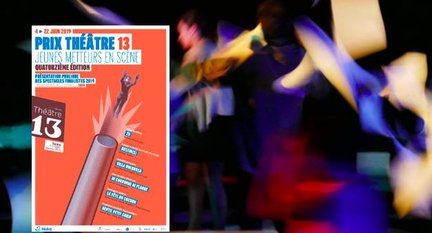 Prix Théâtre 13 – Jeunes metteurs en scène 2019
