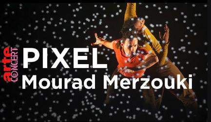Pixel – Mourad Merzouki