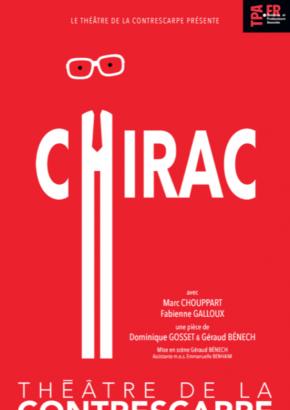 Chirac – Théâtre de la Contrescarpe