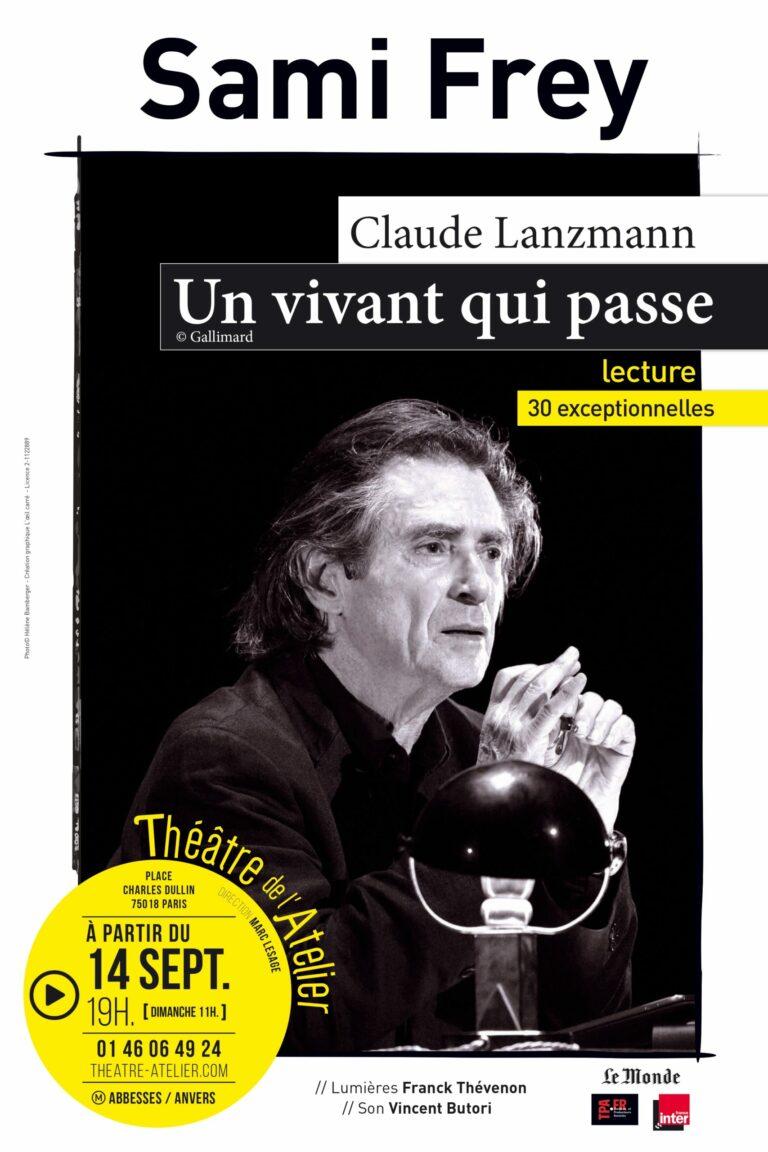 Un vivant qui passe – Claude Lanzmann – Théâtre de l'Atelier